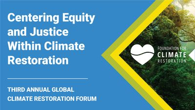 E7 - Equity and Justice Within Climate Restoration