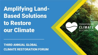 E3 - Land-Based Solutions to Restore our Climate