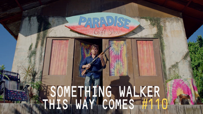 Something Walker This Way Comes