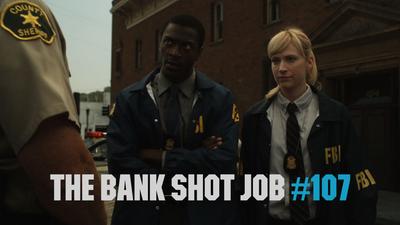 The Bank Shot Job