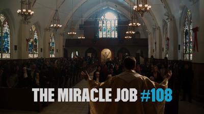 The Miracle Job