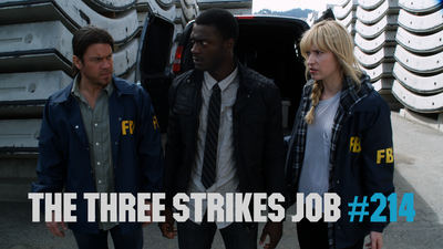The Three Strikes Job