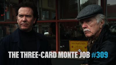 The Three-Card Monte Job