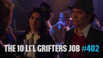 The 10 Li'l Grifters Job