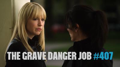 The Grave Danger Job