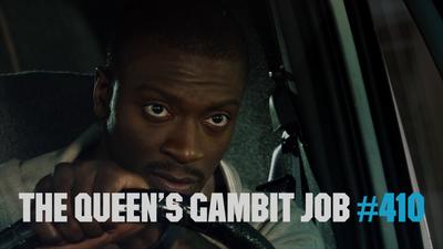 The Queen's Gambit Job