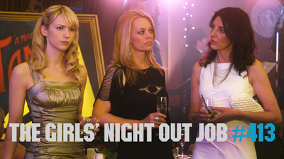 The Girls' Night Out Job
