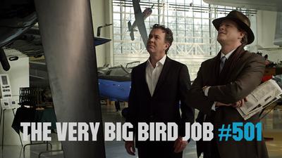 The Very Big Bird Job