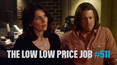 The Low Low Price Job