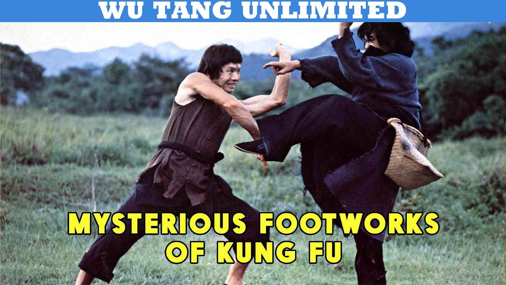 Mysterious Footworks of Kung Fu