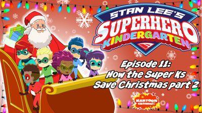 How The Super Ks Save Christmas, Part 2